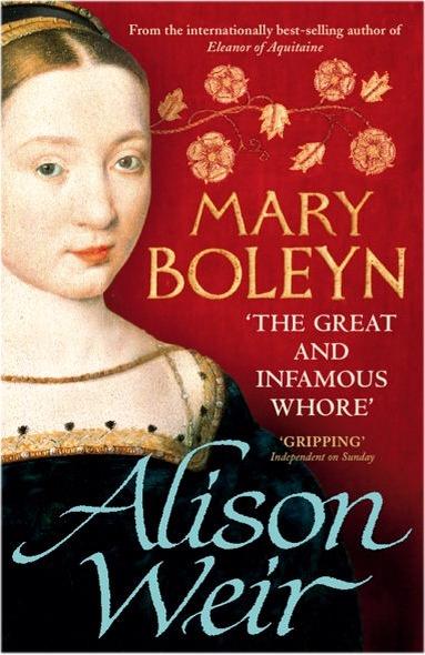 Mary Boleyn By Alison Weir border=