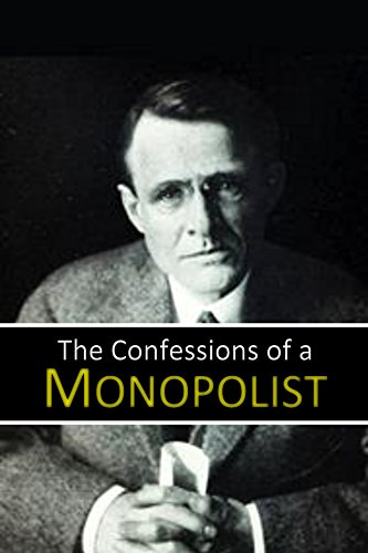 Confessions of a Monopolist