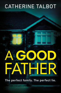 A Good Father by Catherine Tablot