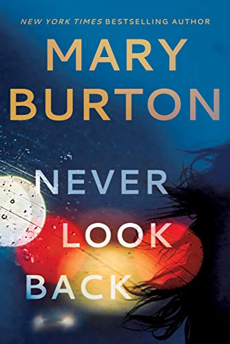 Never Look Back Mary Burton