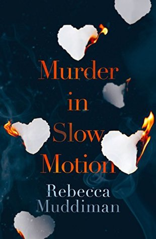 Murder in Slow Motion Rebecca Muddiman