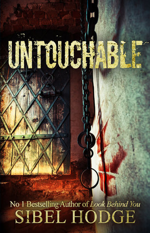 Untouchable Sibel Hodge