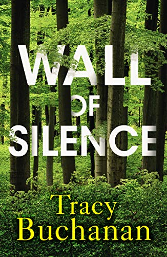 Wall of Silence Tracy Buchanan