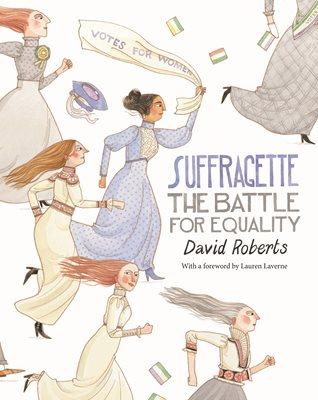 suffragette david roberts