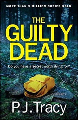 The Guilty Dead P J Tracy