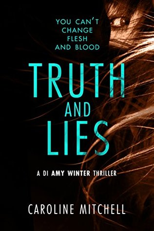 Truth and Lies Caroline Mitchell