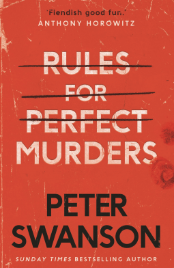 Rules for Perfect Murder Peter Swanson