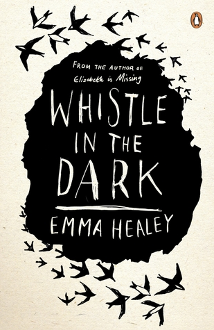 Whistle in the Dark Emma Healey