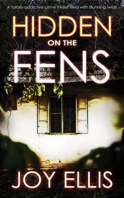 Hidden on the Fens by Joy Ellis